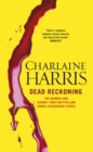Dead Reckoning : A True Blood Novel - eBook