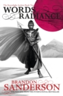 Words of Radiance : The Stormlight Archive Book Two - eBook