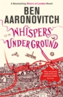 Whispers Under Ground : The Third Rivers of London novel - eBook