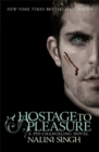 Hostage to Pleasure : Book 5 - Book