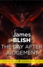 The Day After Judgement : After Such Knowledge Book 4 - eBook
