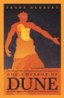 God Emperor Of Dune : The Fourth Dune Novel - eBook
