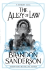 The Alloy of Law : A Mistborn Novel - Book