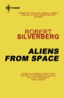 Aliens from Space - eBook