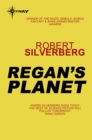 Regan's Planet - eBook