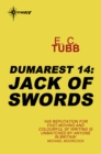 Jack of Swords : The Dumarest Saga Book 14 - eBook