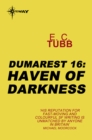 Haven of Darkness : The Dumarest Saga Book 16 - eBook