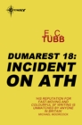Incident on Ath : The Dumarest Saga Book 18 - eBook