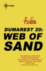 Web of Sand : The Dumarest Saga Book 20 - eBook