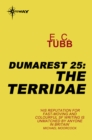 The Terridae : The Dumarest Saga Book 25 - eBook