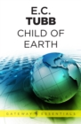 Child of Earth : The Dumarest Saga Book 33 - eBook