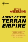 Agent of the Terran Empire : A Flandry Book - eBook