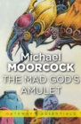 The Mad God's Amulet - eBook