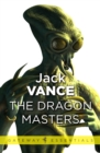 The Dragon Masters and Other Stories - eBook