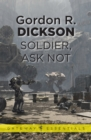 Soldier, Ask Not : The Childe Cycle Book 3 - eBook