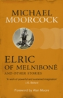 Elric of Melnibon  and Other Stories - eBook