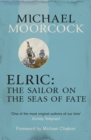 Elric: The Sailor on the Seas of Fate - Book