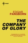 The Company of Glory : Post-Holocaust Stories Book 3 - eBook