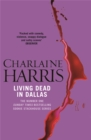 Living Dead In Dallas : A True Blood Novel - Book