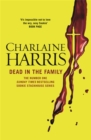 Dead in the Family : A True Blood Novel - Book