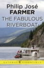 The Fabulous Riverboat - eBook