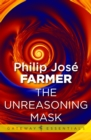 The Unreasoning Mask - eBook