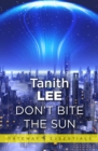 Don't Bite the Sun - eBook