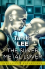The Silver Metal Lover - eBook