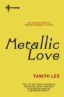 Metallic Love - eBook