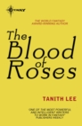 The Blood of Roses - eBook