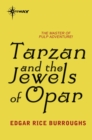 Tarzan and the Jewels of Opar - eBook