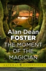 The Moment of the Magician - eBook