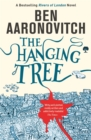 The Hanging Tree : The Sixth Rivers of London novel - Book