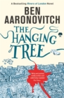 The Hanging Tree : The Sixth Rivers of London novel - eBook