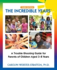 The Incredible Years (R) : Trouble Shooting Guide for Parents of Children Aged 3-8 Years (3rd Edition) - Book
