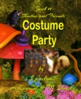 Shadow and Friends  Costume Party - eBook