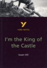 I'm the King of the Castle: York Notes for GCSE - Book