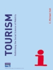 Tourism : Rethinking the Social Science of Mobility - Book