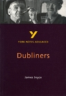 Dubliners: York Notes Advanced - Book