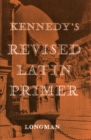 Kennedy's Revised Latin Primer Paper - Book