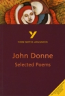 Selected Poems of John Donne: York Notes Advanced - Book