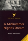 A Midsummer Night's Dream: York Notes Advanced - Book