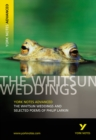 The Whitsun Weddings and Selected Poems: York Notes Advanced - Book