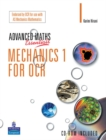 A Level Maths Essentials Mechanics 1 for OCR Book and CD-ROM - Book
