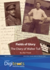 Digitexts: Fields of Glory: The Diary of Walter Tull Teacher's Book and CD-ROM - Book