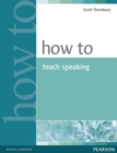How to Teach Speaking - Book