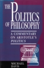 The Politics of Philosophy : A Commentary on Aristotle's Politics - eBook