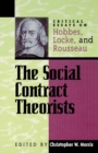 The Social Contract Theorists : Critical Essays on Hobbes, Locke, and Rousseau - eBook