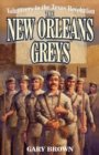 Volunteers in the Texas Revolution : The New Orleans Greys - eBook