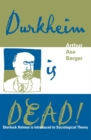 Durkheim is Dead! : Sherlock Holmes is Introduced to Social Theory - eBook